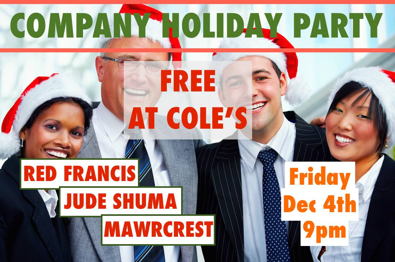 company party holiday shit show fuck fest tonight at cole s company party holiday shit show fuck fest tonight at cole s 12 4 15