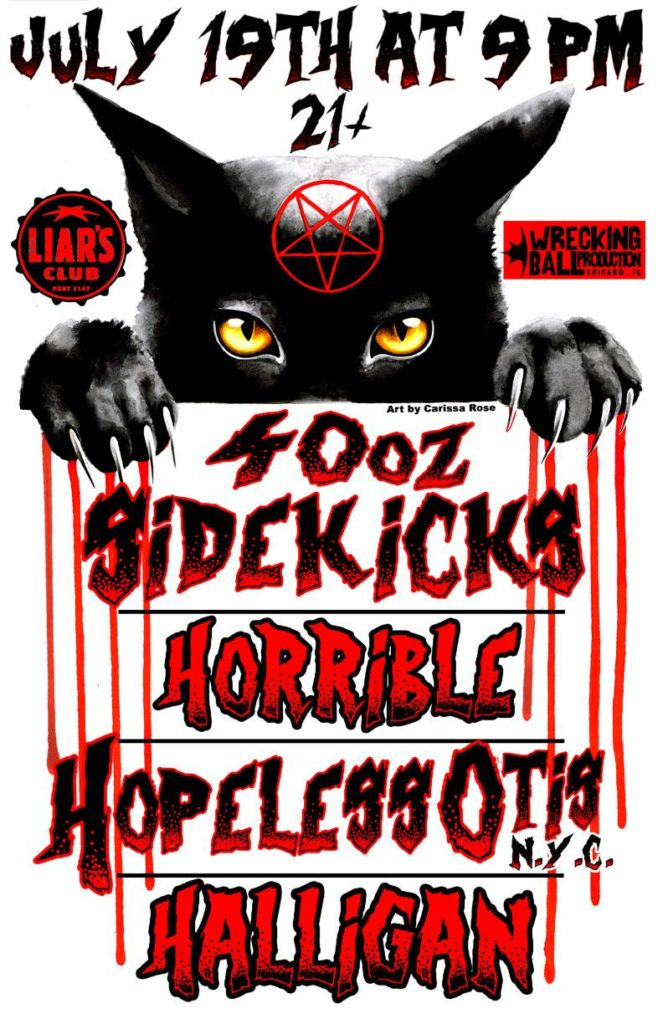 40oz. Sidekicks / Horrible / Hopeless Otis / Halligan @ Liars