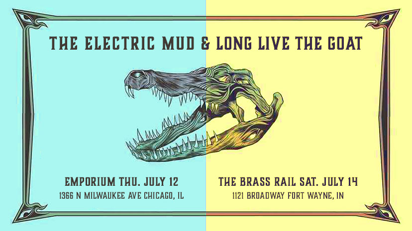 The Electric Mud / Long Live The GOAT
