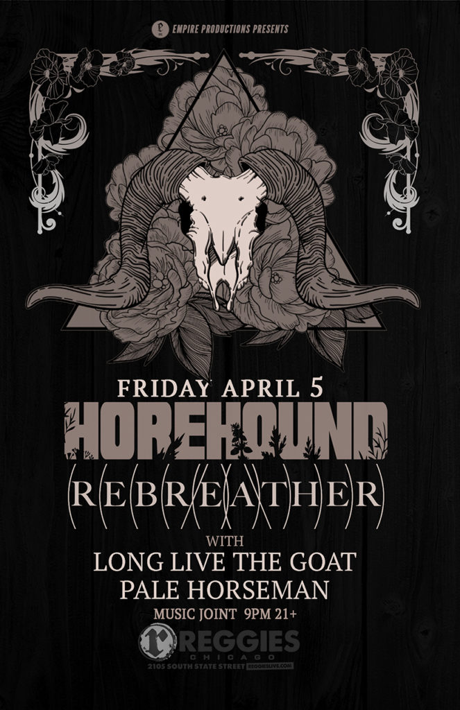 Horehound / Rebreather / Long Live the Goat / Pale Horseman @ Reggies - 4.5.19