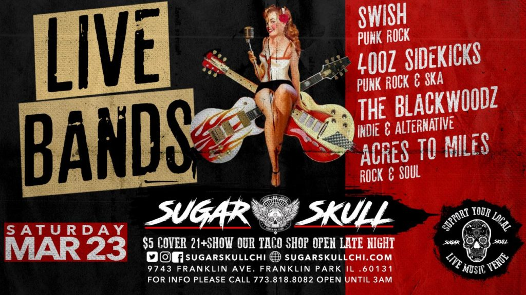 Swish / 40oz / Blackwoodz / Acres to Miles @ Sugar Skull