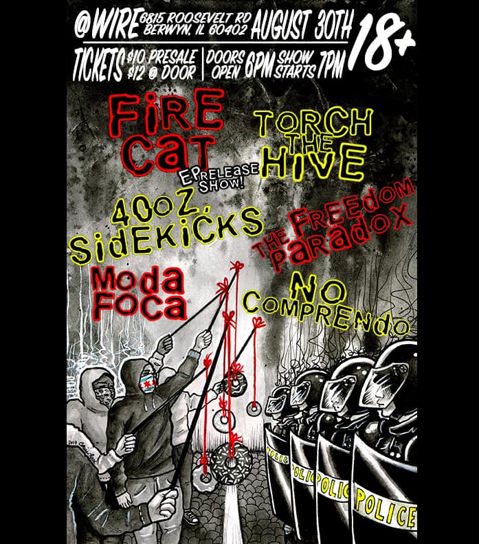 40oz. SiDEKiCKS, Fire Cat EP Release, ModaFoca, Torch The Hive, & TFP